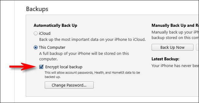 """In iTunes, check """"Encrypt Local Backup."""""""