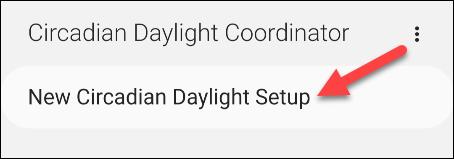 new circadian daylight setup