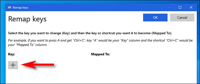 """In the PowerToys """"Remap keys"""" window, click the plus button."""