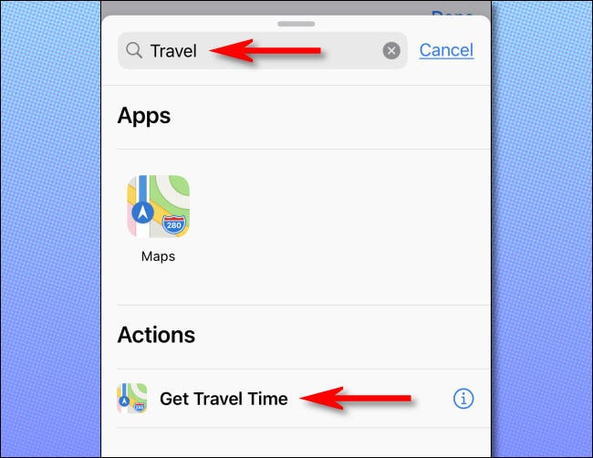 """In the actions panel, search for """"travel,"""" then select """"Get Travel Time."""""""