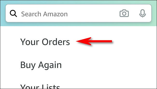 """In the list that appears, tap """"Your Orders."""""""