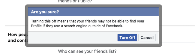 Click the Turn Off button to Block Search Engine Linking on Facebook