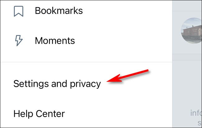 "In Twitter settings, tap ""Settings and privacy."""