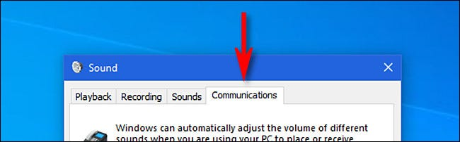 """In the Windows 10 """"Sound"""" Window, slick the """"Communications"""" tab."""