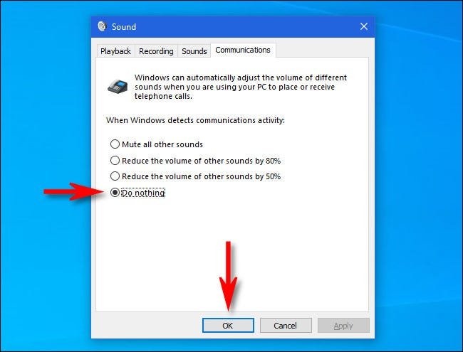 """In the Windows 10 """"Sound"""" window, select """"Do nothing,"""" then click """"OK."""""""