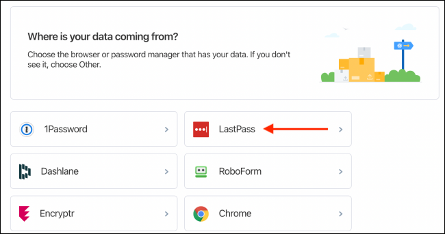 Choose LastPass From Import Tool