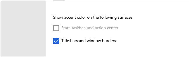 "In Windows 10, the show accent color on ""Start, taskbar, and action center"" might be greyed out."