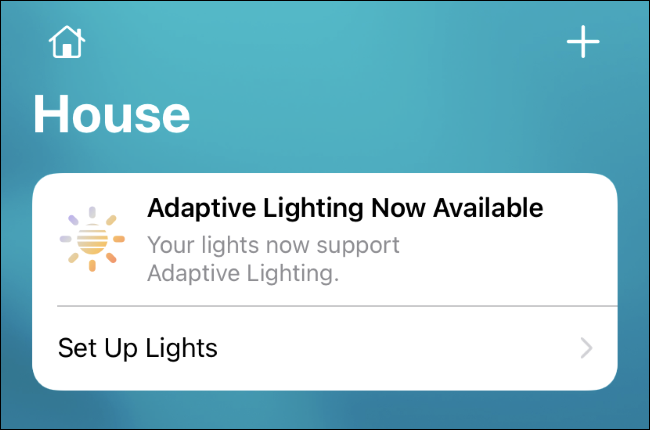 The Adaptive Lightning Now Available banner in the Home app.