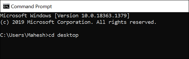 Make desktop the current working directory in Command Prompt