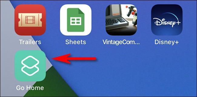 """Tap the """"Go Home"""" icon on your home screen to run the shortcut."""