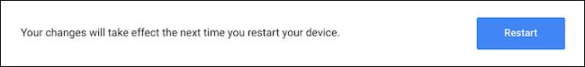 Indítsa újra az eszközt a Chromebook zászló mentéséhez