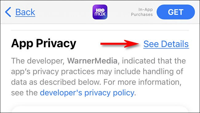 """On the iTunes App Store, tap """"See Details"""" to see more details about the app's privacy information."""