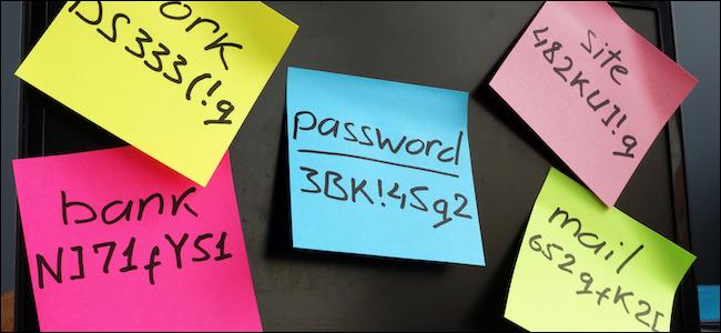 Passwords written on sticky notes