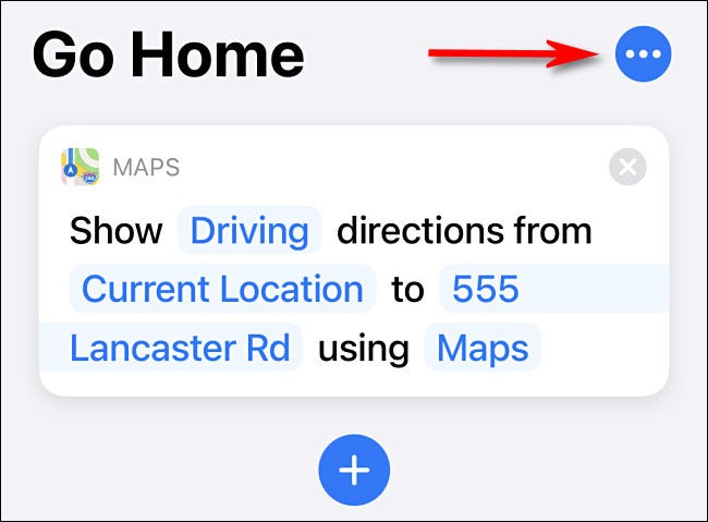 In Shortcuts, tap the ellipses button beside the shortcut name.