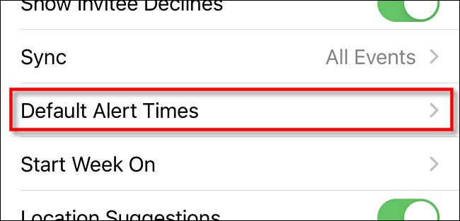 "In iPhone settings, tap ""Default Alert Times."""
