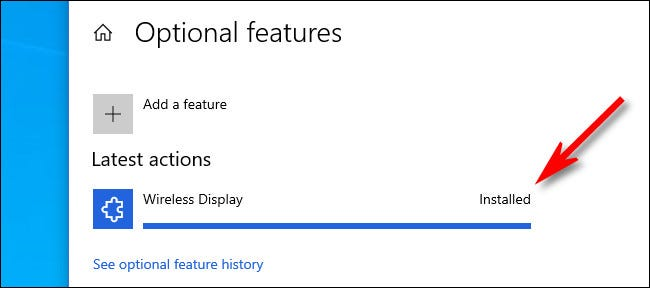 """After the installation, you'll see """"Wireless Display"""" listed with """"Installed"""" beside it."""