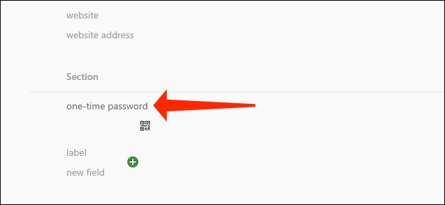 The one-time password field is what you need to add two-factor authentication codes to 1Password