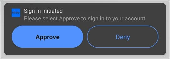 The approval alert when someone logs into your eBay account.