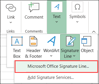 On the Insert tab, click Text, Signature Line, Microsoft Office Signature Line