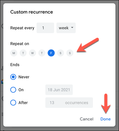 "In the ""Custom Recurrence"" menu, set your custom schedule for your event using the options provided, then press ""Done"" to save."