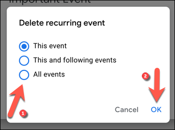 "Select whether to delete the selected event or to other recurring events, then press ""OK"" to save your choice."