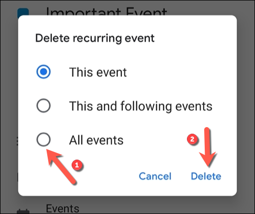 "Select whether to delete a singular event or series or recurrent events from the options listed, then tap ""Delete"" to confirm."