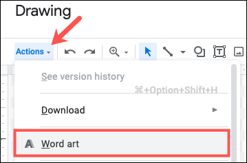 Click Actions and select Word Art