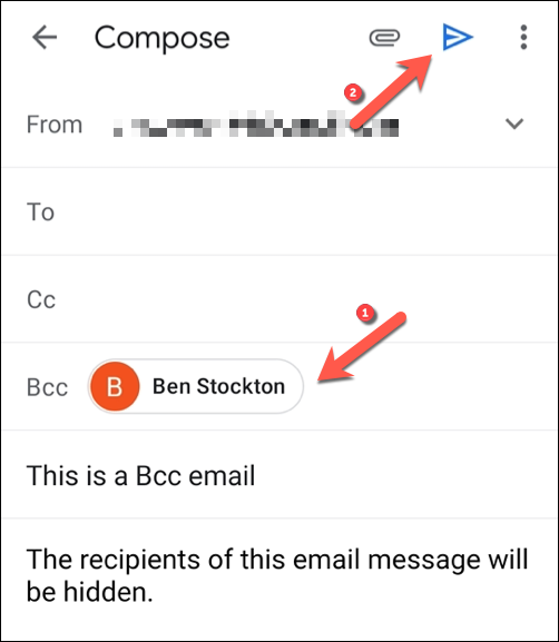 "Add the email recipients you wish to hide in the ""Bcc"" field box, then tap the ""Send"" button to send the message."