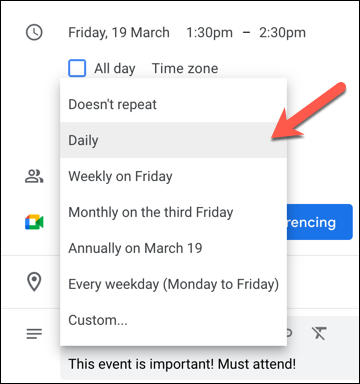 From the recurrence drop-down menu, select how often you want the event to recur from the preset options, or choose