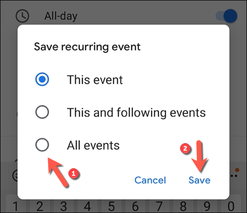 "Set whether to save the changes to a singular event or recurring series of events, then tap ""Save"" to confirm."