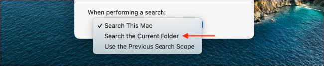 Chọn Tìm kiếm trong Thư mục Hiện tại cho Mac