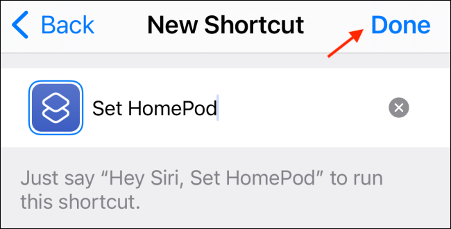 Tap Done to Save HomePod Shortcut