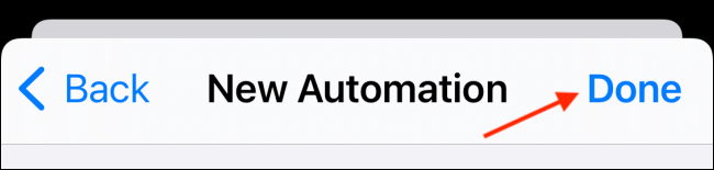 Tap Done to Save The Automation