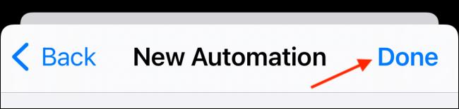 Нажмите Готово, чтобы сохранить автоматизацию