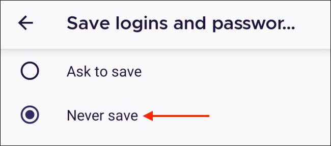 Nhấn vào Không bao giờ lưu trong Firefox