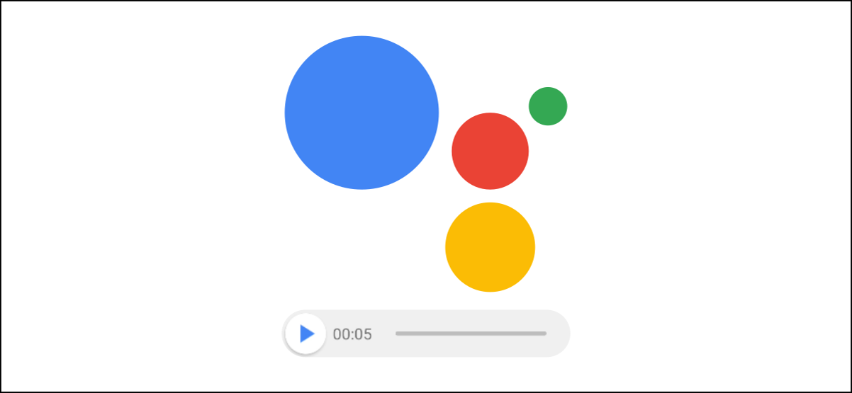 google assistant audio messages