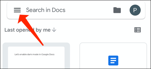 Tap the three-line menu on the top-left in Google Docs