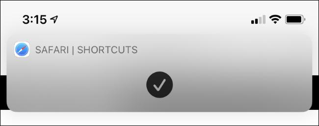 A banner that confirms a shortcut was run.