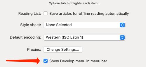 Enable Show Develop menu in menu bar