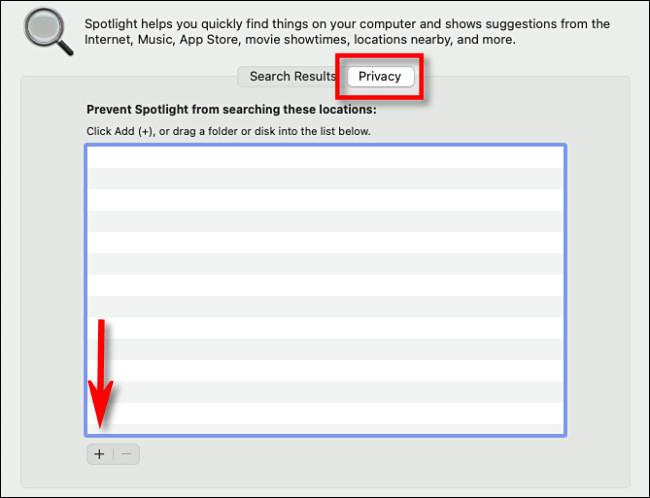 """В настройках Spotlight щелкните значок """"Конфиденциальность"""" вкладку, затем щелкните """"Плюс"""" кнопка."""