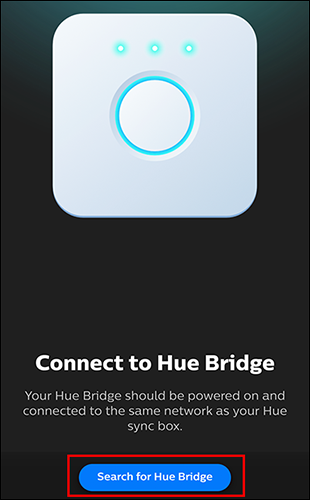 "Tap ""Search for Hue Bridge"""