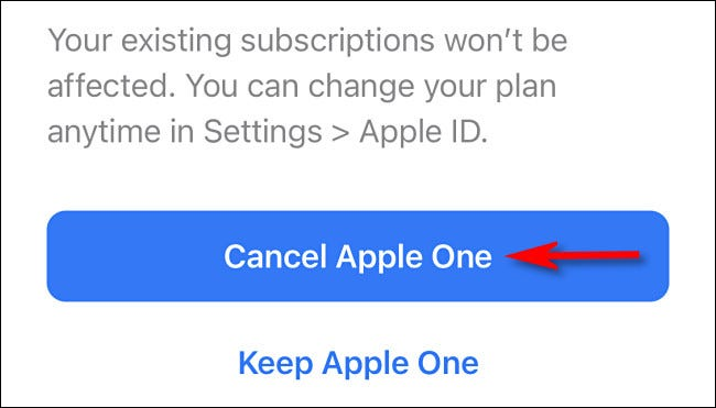 "Tap ""Cancel Apple One."""