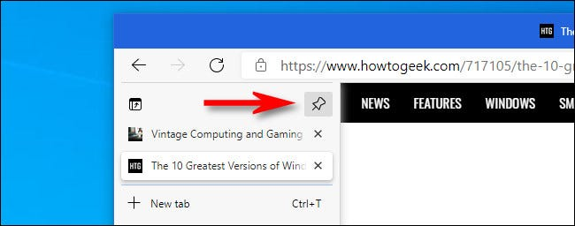 In Microsoft Edge, click the pushpin button in the vertical tabs column to keep the column expanded.