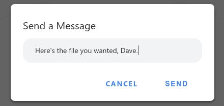 Snapdrop Send a Message dialog box