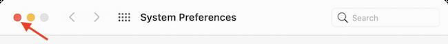 Нажмите красную кнопку «Закрыть», чтобы безопасно выйти из приложения «Системные настройки».