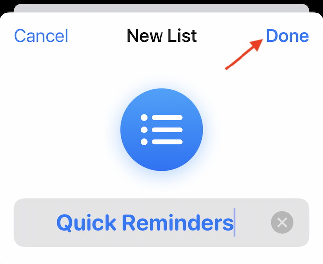 Customize the list with a name, color and icon.  Then tap