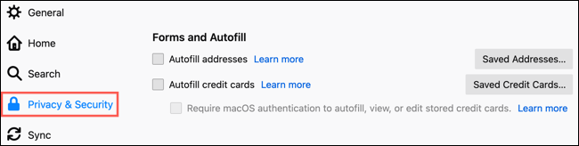 Select Privacy and Security and go to Forms and Autofill