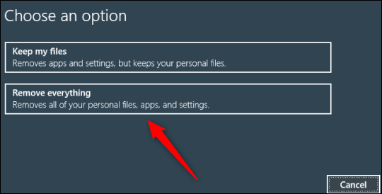 Remove everything option when choosing a factory reset option
