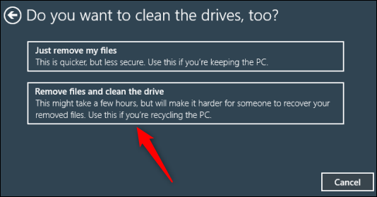 Remove files and clean the drive option