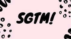 "What Does ""SGTM"" Mean, and How Do You Use It?"